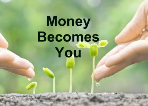 Money Becomes You
