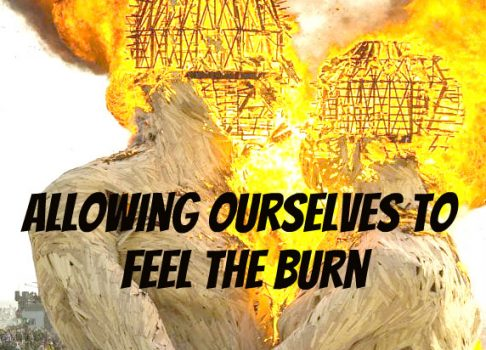 Allowing ourselves to feel the burn